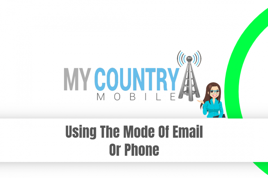 Using The Mode Of Email Or Phone - My Country Mobile