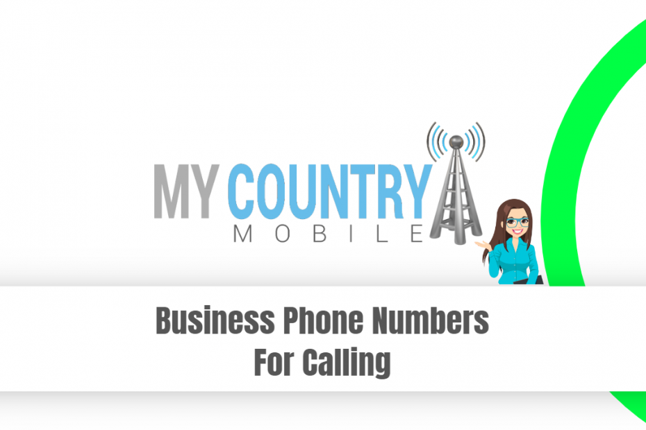 Business Phone Numbers For Calling - My Country Mobile