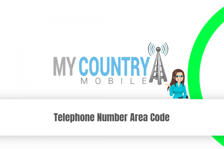 Telephone Number Area Code - My Country Mobile