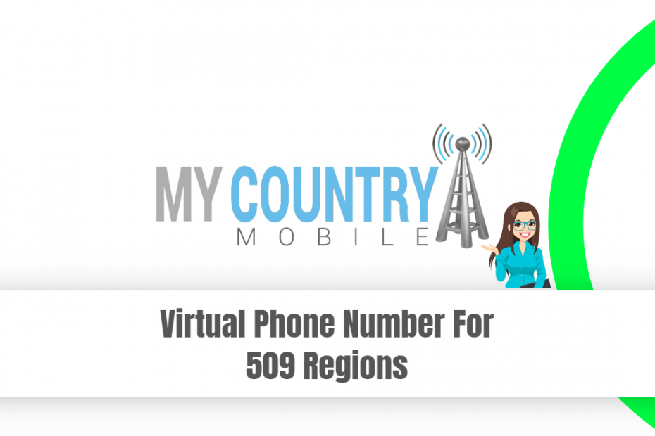 Virtual Phone Number For 509 Regions - My Country Mobile